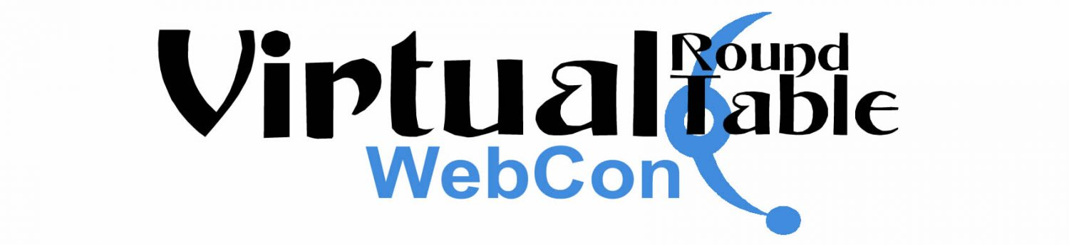 12th Virtual Round Table WebCon